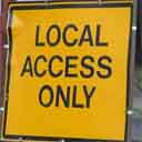 local access only st denys roadworks sign